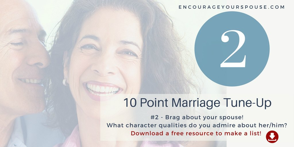Show You Value Your Husband/Wife – #2 of 10 – Brag
