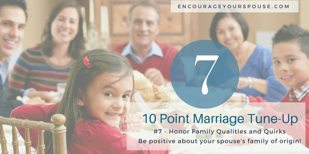 Show You Value your Spouse – Honor Family Qualities and Quirks – #7 of 10