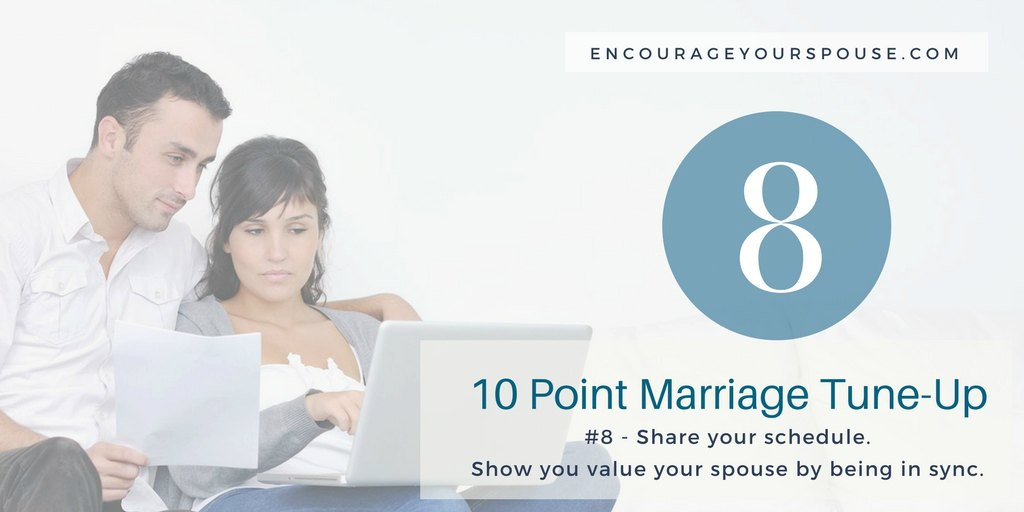 Share Your Schedule – Show You Value Your Spouse – #8 of 10