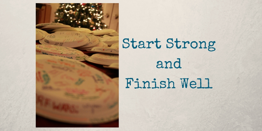Finishing Well – Encourage your family!