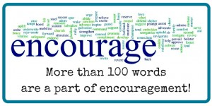 encourage - more than 100 words are a part of encouragement