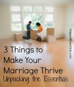 marriage essentials to make your marriage thrive