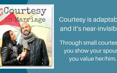 Bring Back Courtesy to Your Marriage