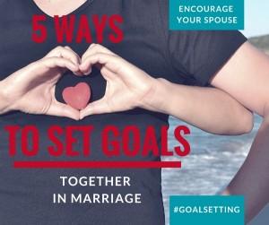 5 Ways to Set Goals Together 600x503