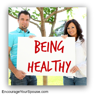 Encourage Your Spouse To Be Healthy Today