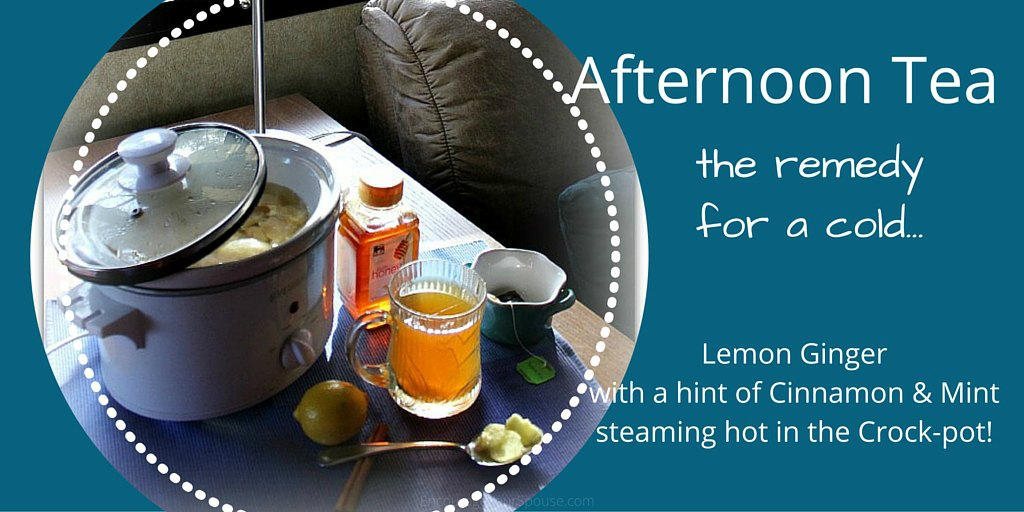 Chicken Soup and Afternoon Tea – The Remedy for a Cold