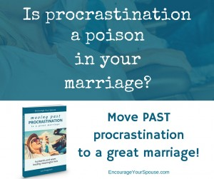 moving past procrastination to a great marriage