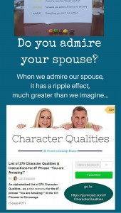 Admire your spouse - the impact will astonish you. What character qualities do you admire?