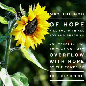 may the God of Hope fill you