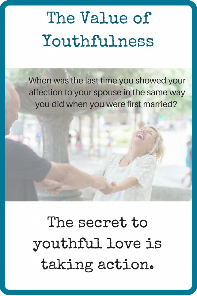 the secret of youthful love is action