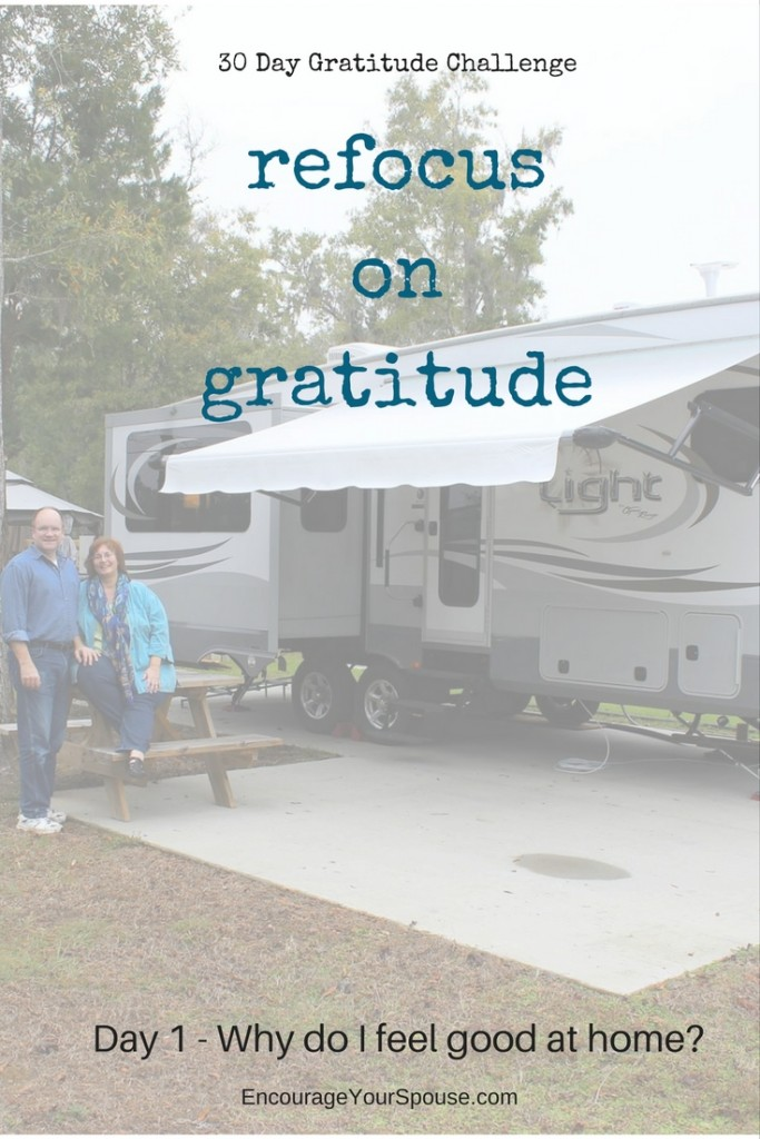 refocus on gratitude - day 1 - our home