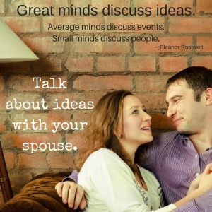 ideas lift conversations - talk about ideas with your spouse