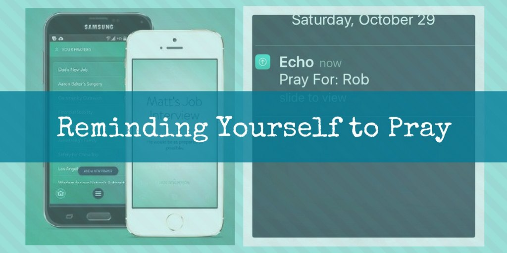 Failure into Fun – Echo Prayer App