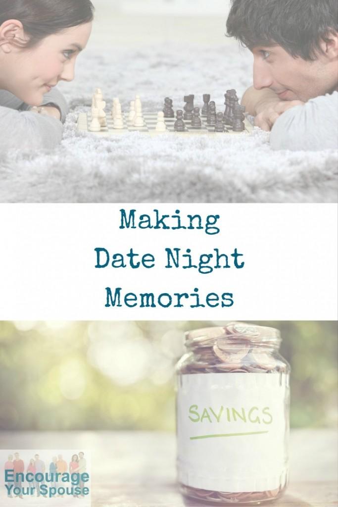 remember the fun - making date night memories