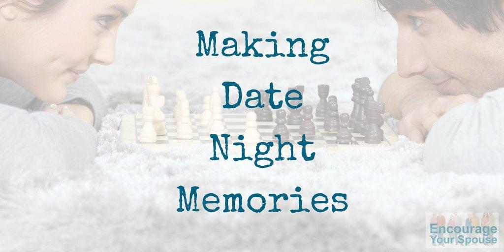 making date night memories