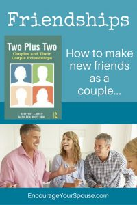 Friendships - how to make new friends as a couple - review of the book -Two plus Two-
