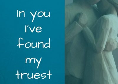 in you I've found my truest friend - encourage your spouse