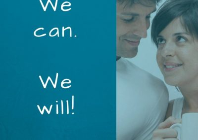 we can - we will - I'm with you - encourage your spouse