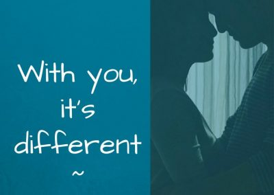 with you it's different - better - encourage your spouse