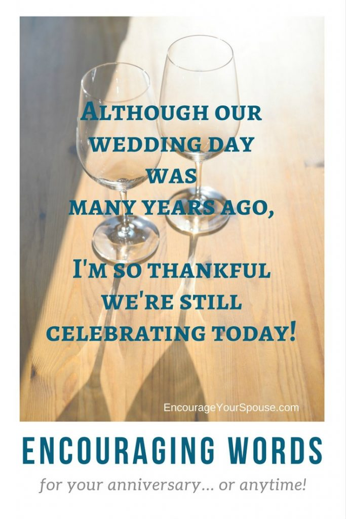 celebrate today - thankful we're still celebrateing today - words to encourage