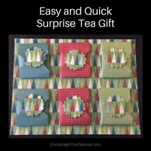 Surprise Tea Gift - Easy and Simple Gifts to make when finances are tight.