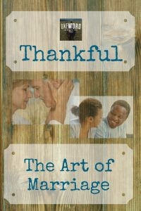 Thankful - The Art of Marriage and how being thankful fits in - OneWord365 Thankful