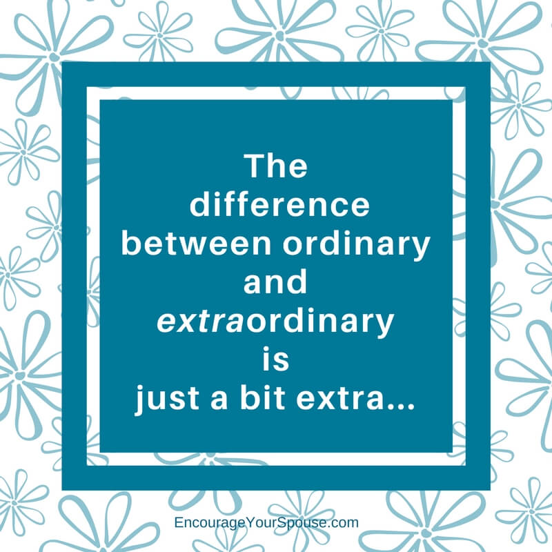 The difference betweenordinaryandextraordinary is just a bit extra. Have an extraordinary marriage with these 5 ingredients.